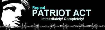 PETITION -- Repeal Patriot Act Immediately, Completely